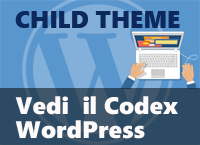 child theme - il codex WordPress
