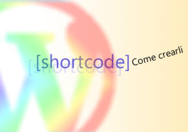come creare shortcode-wordpress