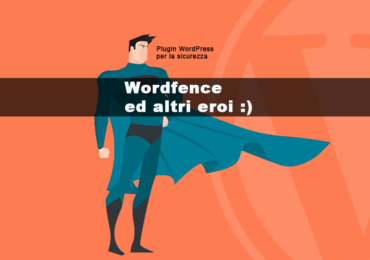 wordfence-ed-altri-plugin-wordpress per la sicurezza