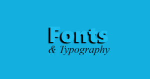 fonts and typography